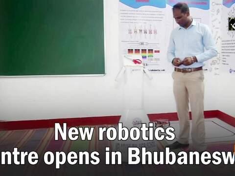 New robotics centre opens in Bhubaneswar