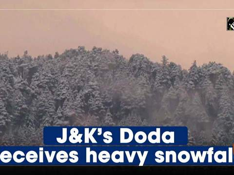 J&K's Doda receives heavy snowfall