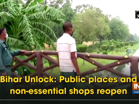 Bihar Unlock: Public places and non-essential shops reopen