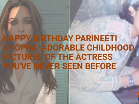 Happy Birthday Parineeti Chopra: Adorable childhood pictures of the actress you've never seen before