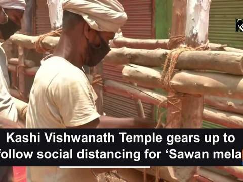 Kashi Vishwanath Temple gears up to follow social distancing for 'Sawan mela'