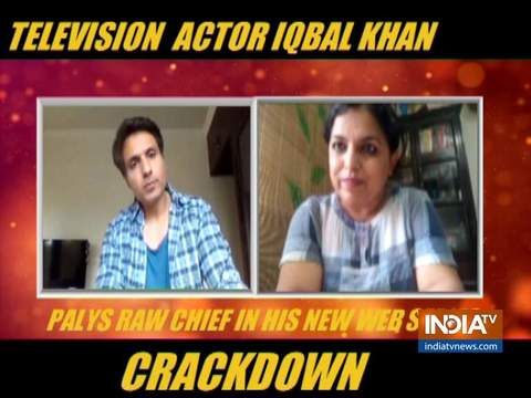 Actor Iqbal Khan opens up on his OTT release Crackdown