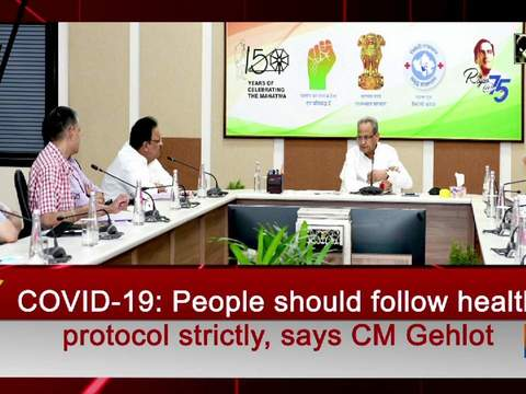 COVID-19: People should follow health protocol strictly, says CM Gehlot