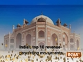 India's top 10 revenue-generating monuments