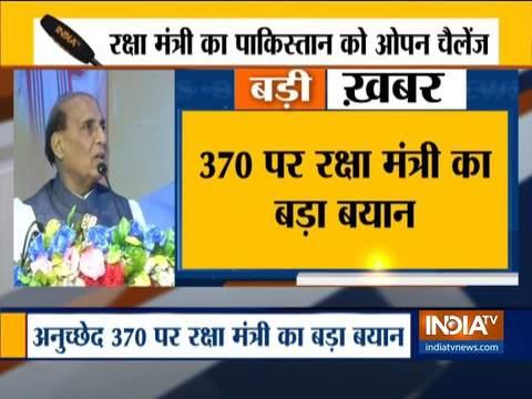 अनुच्छेद 370 और 35A ने कश्मीर में आतंकवाद को जन्म दिया: रक्षा मंत्री राजनाथ सिंह