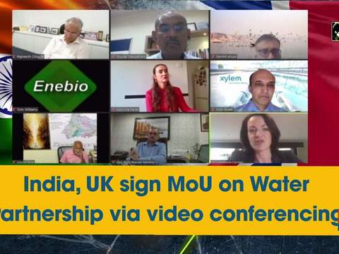 India, UK sign MoU on Water Partnership via video conferencing
