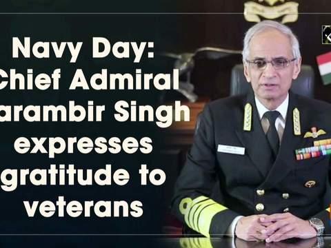 Navy Day: Chief Admiral Karambir Singh expresses gratitude to veterans
