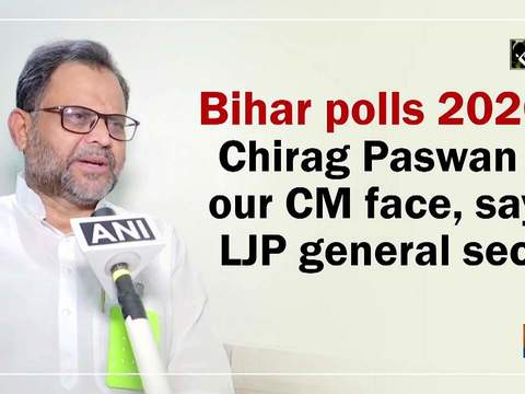 Bihar polls 2020: Chirag Paswan is our CM face, says LJP general secy