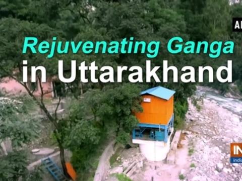 Rejuvenating Ganga in Uttarakhand