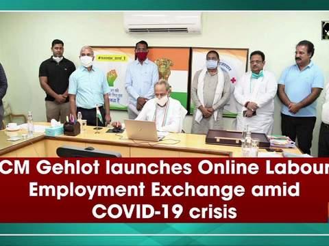 CM Gehlot launches Online Labour Employment Exchange amid COVID-19 crisis