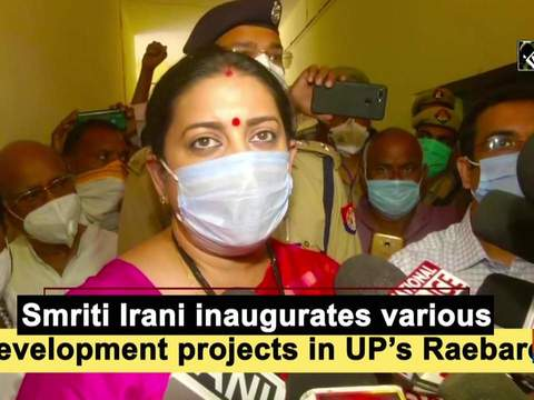 Smriti Irani inaugurates various development projects in UP's Raebareli