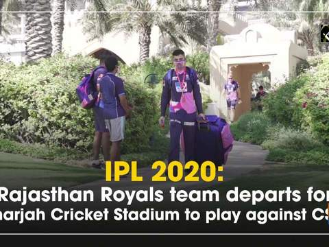 IPL 2020: Rajasthan Royals team departs for Sharjah Cricket Stadium to play against CSK
