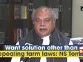 Want solution other than repealing farm laws: NS Tomar