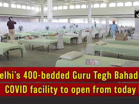 Delhi's 400-bedded Guru Tegh Bahadur COVID facility to open from today