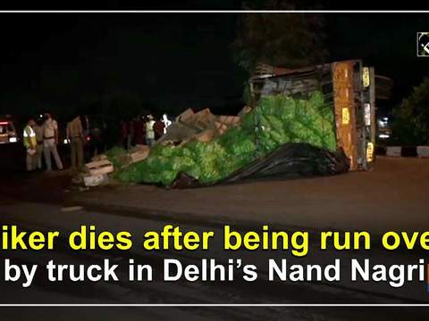 Biker dies after being run over by truck in Delhi's Nand Nagri
