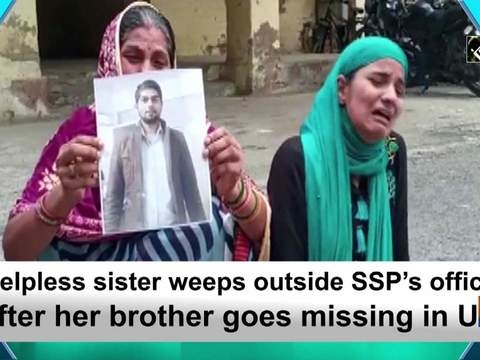 Helpless sister weeps outside SSP' office after her brother goes missing in UP