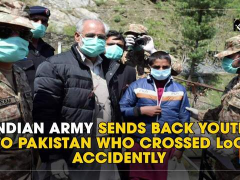 Indian Army sends back youth to Pakistan who crossed LoC accidentally