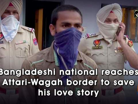 Bangladeshi national reaches Attari-Wagah border to save his love story