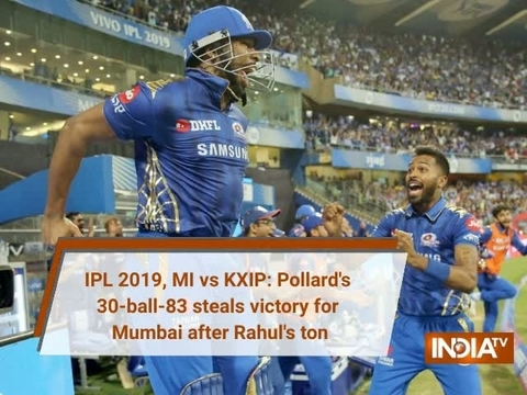 IPL 2019, MI vs KXIP: Pollard's 30-ball-83 steals victory for Mumbai after Rahul's ton