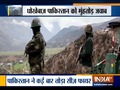 Pak violates ceasefire, Indian army destroyes several Pak army posts in retaliation process