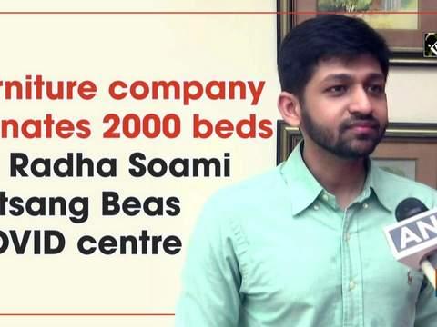 Furniture company donates 2000 beds for Radha Soami Satsang Beas COVID centre
