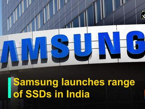 Samsung launches range of SSDs in India