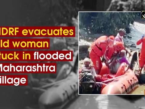 NDRF evacuates old woman stuck in flooded Maharashtra village