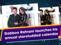Dabboo Ratnani launches his annual star-studded calendar