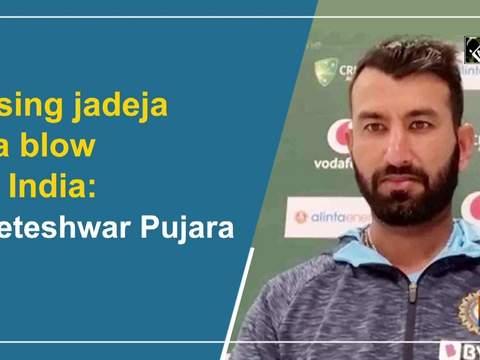 Losing jadeja is a blow for India: Cheteshwar Pujara