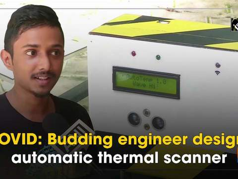 COVID: Budding engineer designs automatic thermal scanner