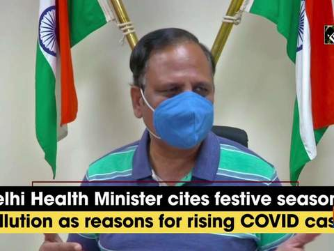 Delhi Health Minister cites festive season, pollution as reasons for rising COVID cases