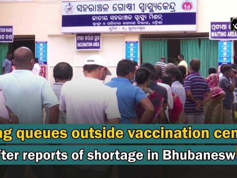 Long queues outside vaccination centre after reports of shortage in Bhubaneswar