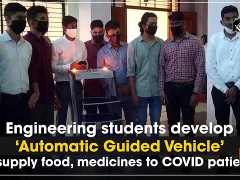 Engineering students develop 'Automatic Guided Vehicle' to supply food, medicines to COVID patients