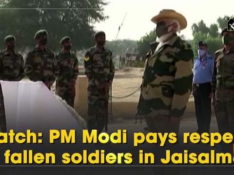 Watch: PM Modi pays respect to fallen soldiers in Jaisalmer