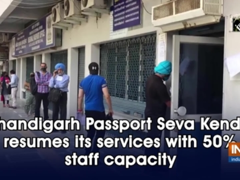 Chandigarh Passport Seva Kendra resumes its services with 50% staff capacity