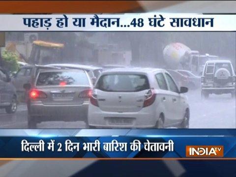 दिल्ली-एनसीआर में अगले 48 घंटों में हो सकती है ज़बरदस्त बारिश