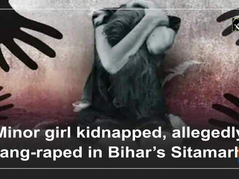 Minor girl kidnapped, allegedly gang-raped in Bihar's Sitamarhi