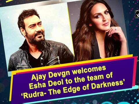 Ajay Devgn welcomes Esha Deol to the team of 'Rudra- The Edge of Darkness'