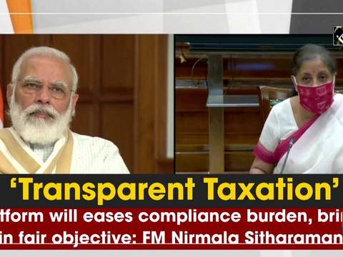 'Transparent Taxation' platform will eases compliance burden, brings in fair objective: FM Nirmala Sitharaman