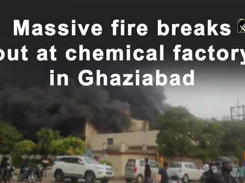 Massive fire breaks out at chemical factory in Ghaziabad