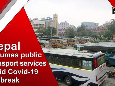 Nepal resumes public transport services amid Covid-19 outbreak