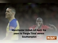 Manchester United roll back the years to 'Fergie Time' versus Southampton