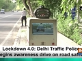 Lockdown 4.0: Delhi Traffic Police begins awareness drive on road safety