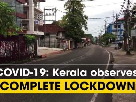 COVID-19: Kerala observes complete lockdown