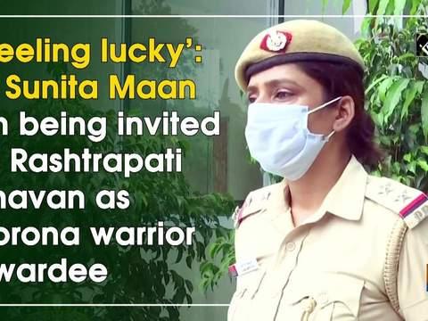 'Feeling lucky': SI Sunita Maan on being invited to Rashtrapati Bhavan as corona warrior awardee