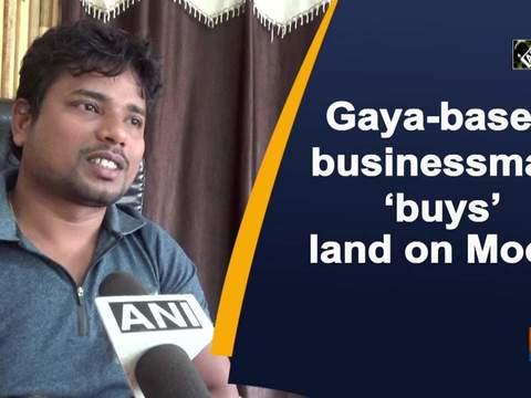 Gaya-based businessman 'buys' land on Moon