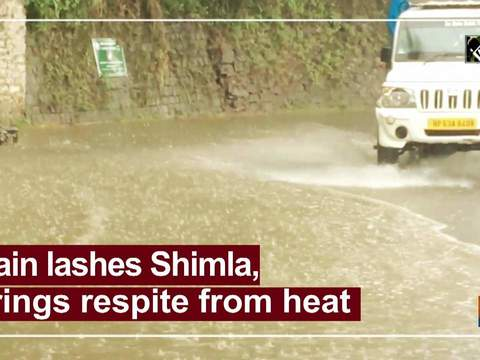 Rain lashes Shimla, brings respite from heat