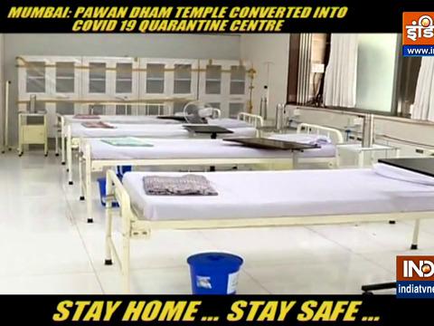 Mumbai: Pawan Dham Temple Converted Into Covid 19 Quarantine Centre