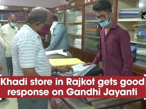 Khadi store in Rajkot gets good response on Gandhi Jayanti
