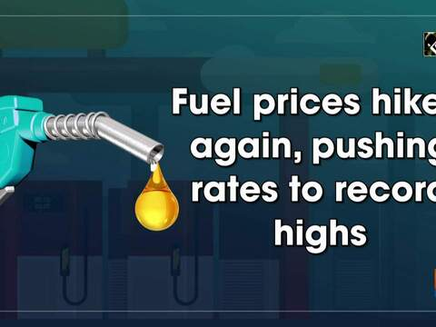 Fuel prices hiked again, pushing rates to record high